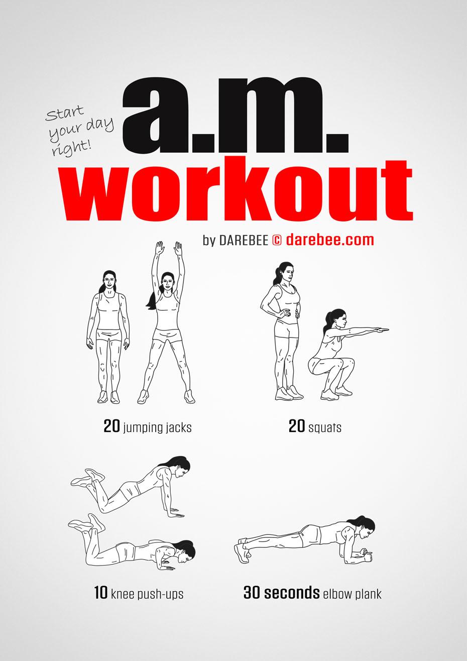 A M Workout