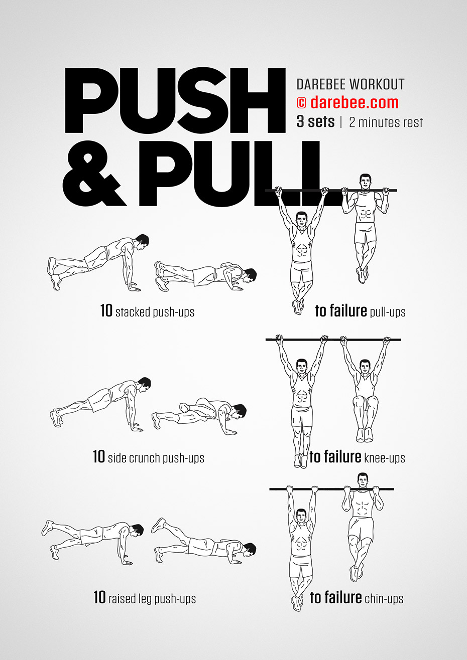 Push Amp Pull Workout