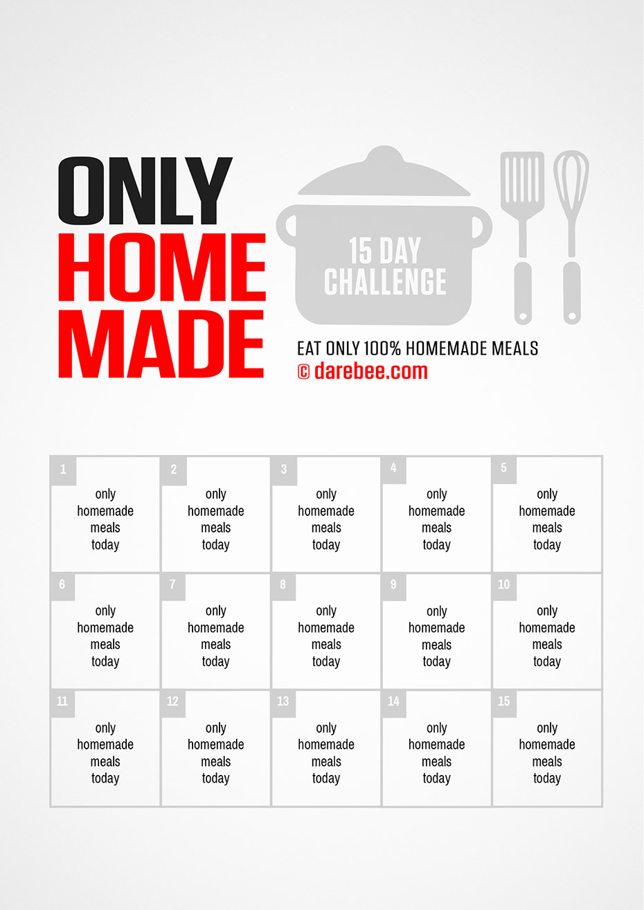 Only Homemade Meals for 15 Days Challenge by DAREBEE