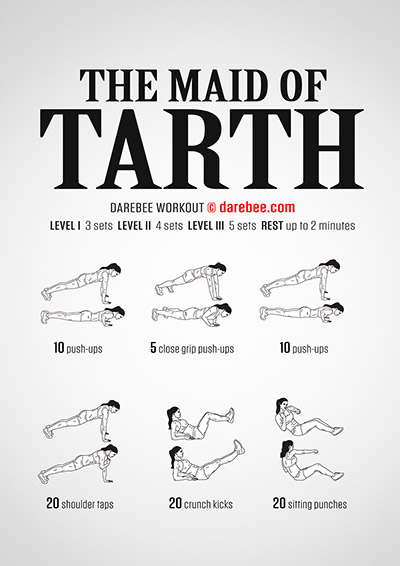 The Maid of Tarth Workout