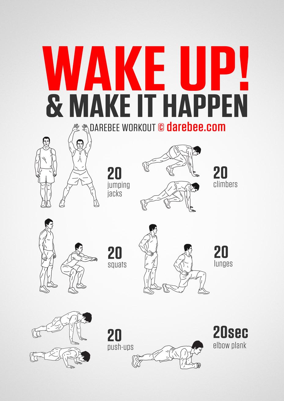 Wake up & Make it happen